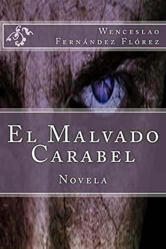 9781515356158: El Malvado Carabel (Spanish Edition)