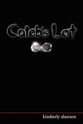 9781515358213: Caleb's Lot: Lottery Book 3: The Final Chapter (Volume 3)