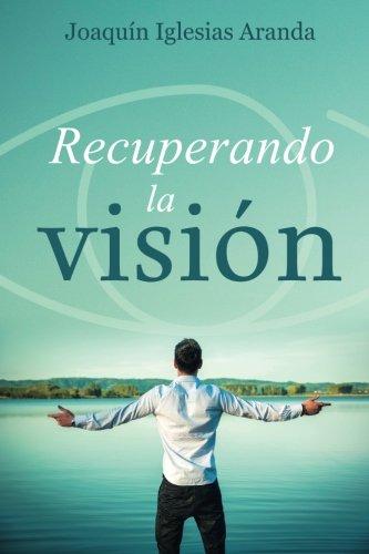 9781515358367: Recuperando la vision
