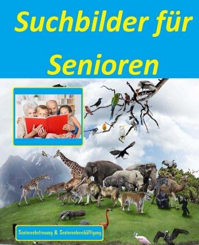 9781515359272: Suchbilder für Senioren: Seniorenbetreuung und Seniorenbeschäftigung