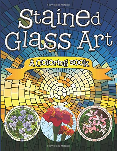 9781515360612: Stained Glass Art: A Coloring Book