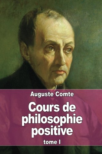 9781515360865: Cours de philosophie positive: Tome 1 (French Edition)