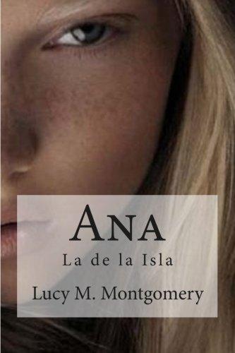 9781515361084: Ana: La de la Isla (Spanish Edition)