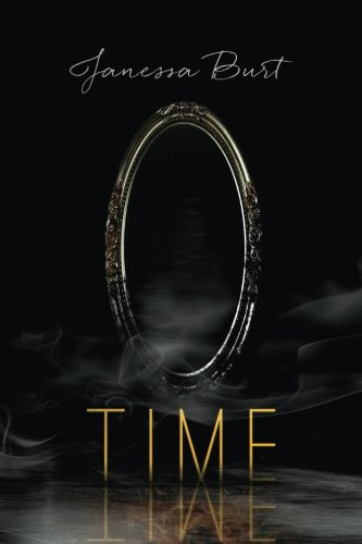Time (Mirror Volume Two): Janessa Burt