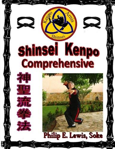 Shinsei Kenpo Comprehensive: Instructor & Student Manual: Lewis, Philip E
