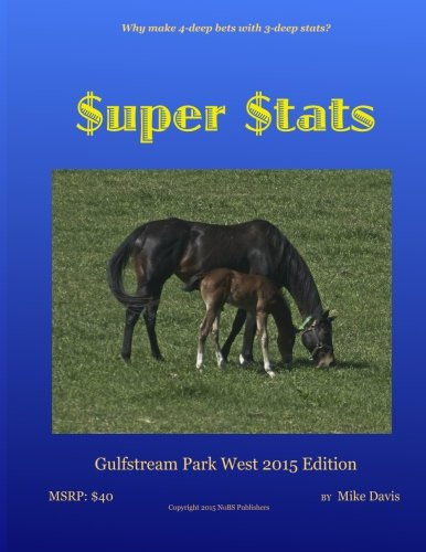 9781515364252: $uper $tats: Gulfstream Park West 2015 edition