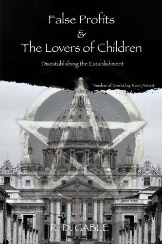 9781515364320: False Profits & the Lovers of Children