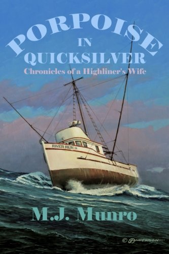 9781515364412: Porpoise in Quicksilver: Chronicles of a High-liners Wife