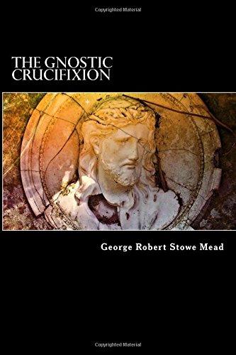9781515366003: The Gnostic Crucifixion