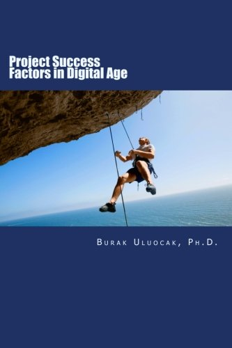 9781515366065: Project Success Factors in Digital Age: Research Results