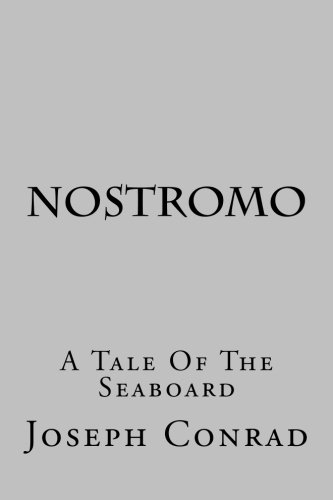 9781515367536: Nostromo: A Tale of the Seaboard