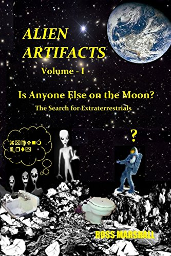 9781515368076: Alien Artifacts - 1: Is Anyone Else on the Moon?
