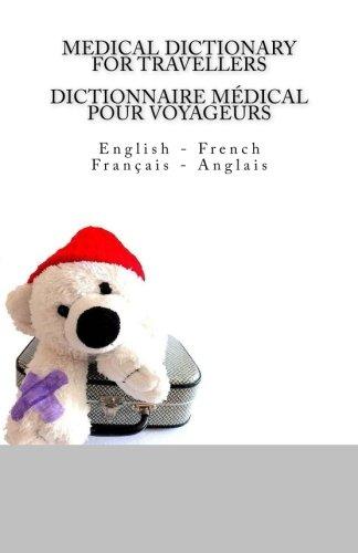 Medical Dictionary for Travellers: English - French: Edita Ciglenecki