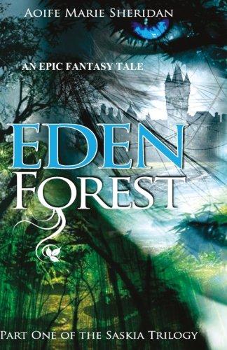 9781515368892: Eden Forest (Part one of the Saskia Trilogy) (Volume 1)
