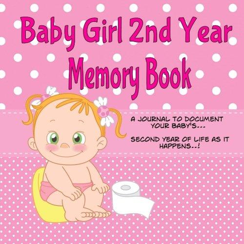 9781515369110: Baby Girl 2nd Year Memory Book: A Keepsake Book and Scrapbook for the Toddler Years (Memory Keepsake Book)