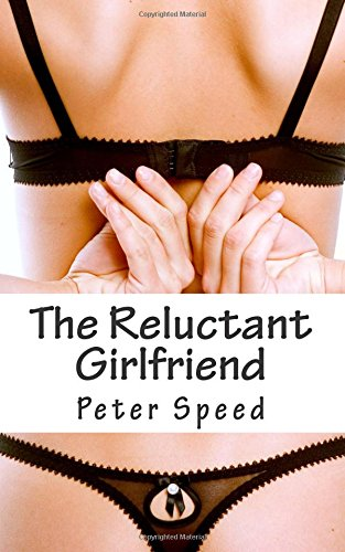 9781515369172: The Reluctant Girlfriend: The Complete Collection