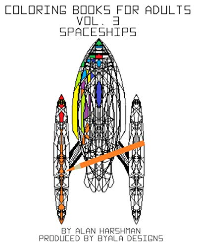 9781515370000: Coloring Books for Adults Vol. 3 Spaceships