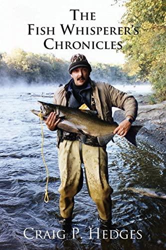 9781515370055: The Fish Whisperer's Chronicles