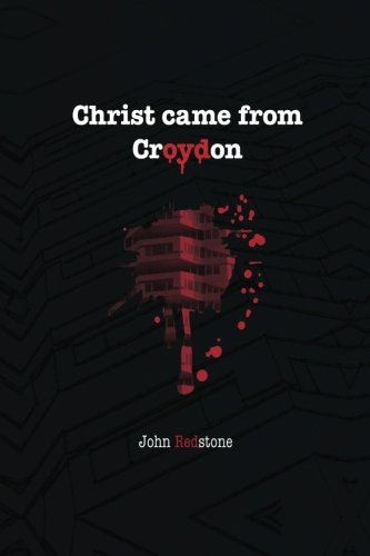 9781515370352: Christ came from Croydon
