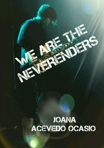 9781515370635: We Are The Neverenders