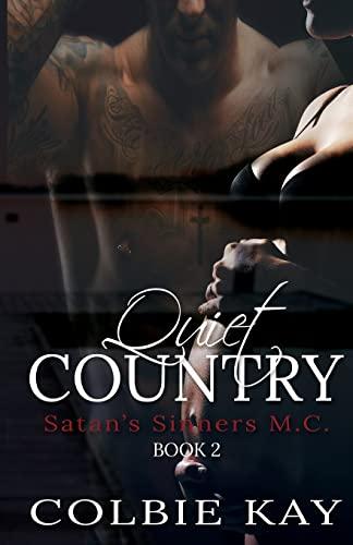 9781515370727: Quiet Country (Satan's Sinners M.C.) (Volume 2)