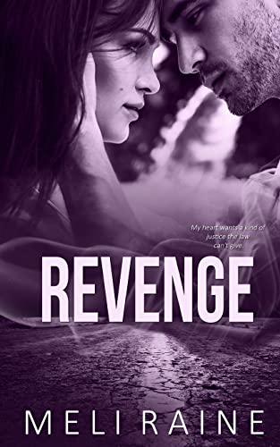 Revenge (Coming Home Book #2): Raine, Meli