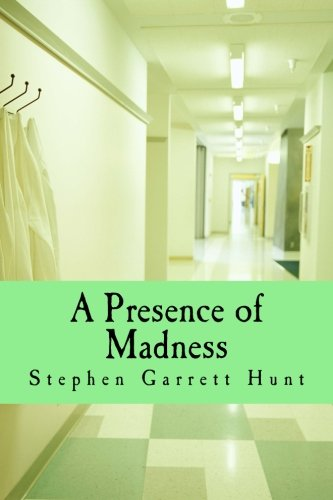9781515373575: A Presence of Madness
