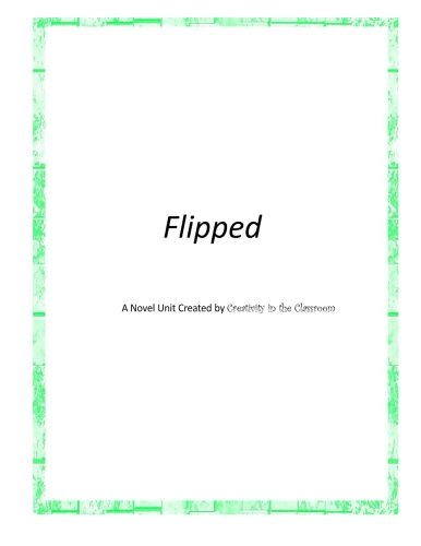 Flipped: Classroom, Creativity in the