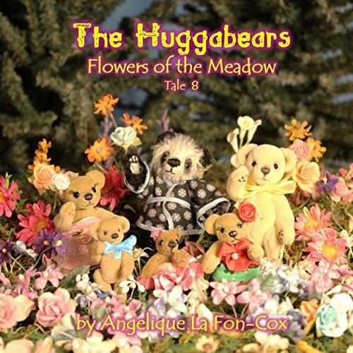 9781515377429: The Huggabears: Flowers of the Meadow (Volume 8)