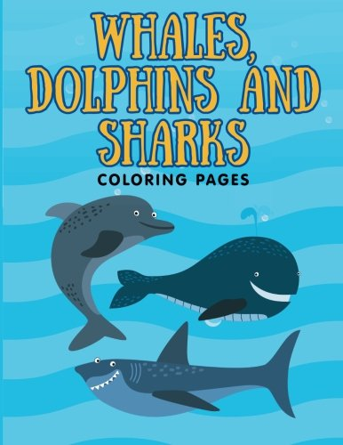 9781515379324: Whales, Dolphins and Sharks: Coloring Pages