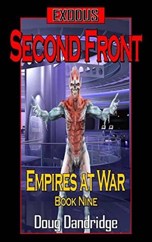 Exodus: Empires at War: Book 9: Second Front (Volume 9): Doug Dandridge