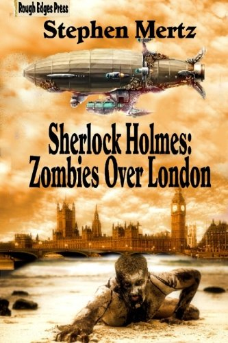 9781515380375: Sherlock Holmes: Zombies Over London