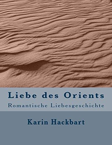 9781515382713: Liebe Des Orients: Romantische Liebesgeschichte