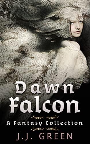 9781515382805: Dawn Falcon: A Fantasy Collection