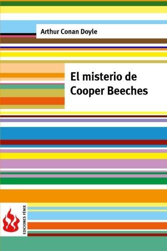 El Misterio de Cooper Beeches: (Low Cost).: Sir Arthur Conan
