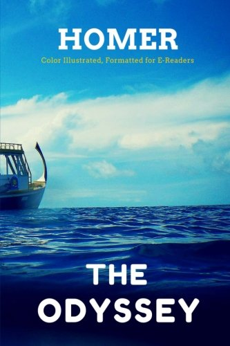 9781515383475: The Odyssey: Color Illustrated, Formatted for E-Readers (Unabridged Version)
