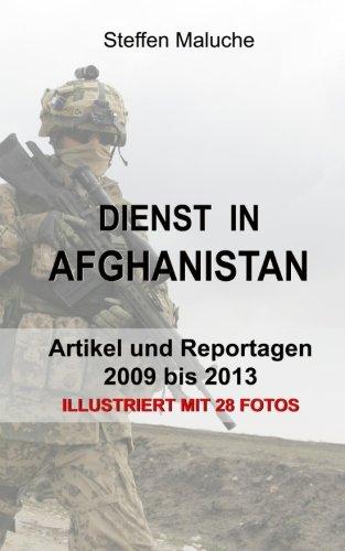 9781515383581: Dienst in Afghanistan: Artikel und Reportagen - 2009 bis 2013