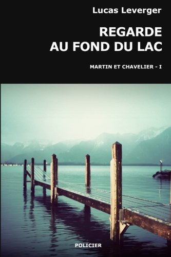 9781515384021: Regarde au fond du lac (French Edition)