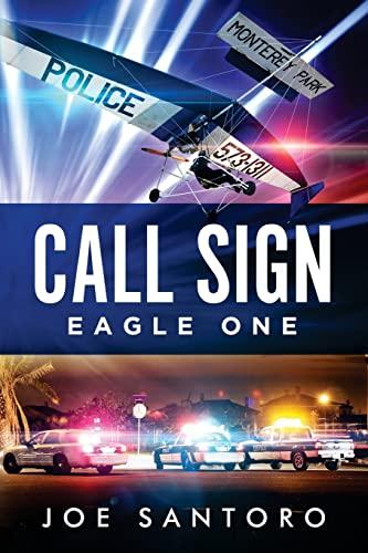 9781515385981: Call Sign Eagle One