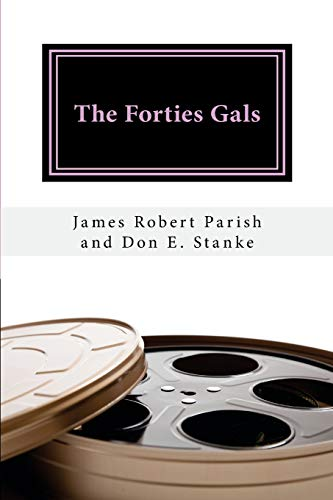 9781515386940: The Forties Gals