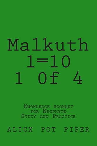 Malkuth 1=10 1 0f 4: Knowledge Booklet: Piper, Alicx Pot