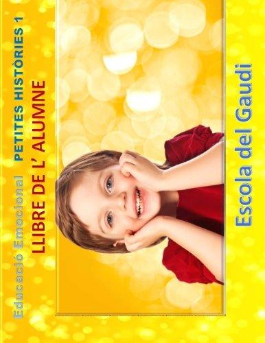 Educacio Emocional. Petites Histories 1. Llibre de: Escola del Gaudi