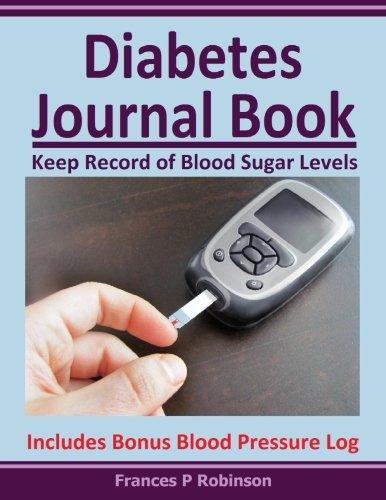 9781515389729: Diabetes Journal Book: Keep Record of Blood Sugar Levels