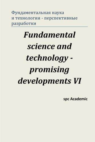 9781515396253: Fundamental science and technology - promising developments VI: Proceedings of the Conference. North Charleston, 3-4.08.2015