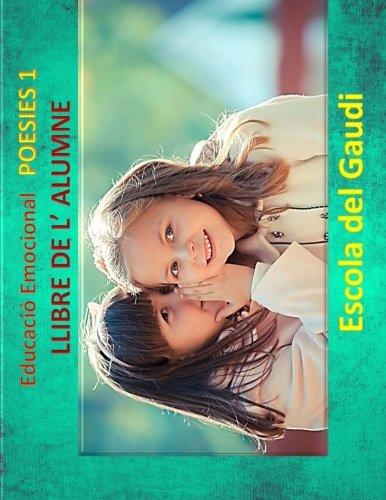 Educacio Emocional. Poesies 1. Llibre de l': Escola del Gaudi