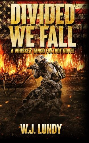 9781515397557: Divided We Fall: Whiskey Tango Foxtrot Vol 6 (Volume 6)