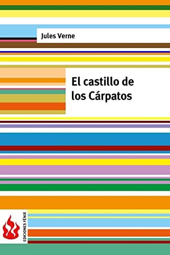9781515397892: El castillo de los Cárpatos: (low cost). Edición limitada (Ediciones Fénix) (Spanish Edition)