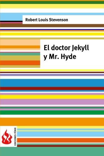 9781515398141: El doctor Jekyll y Mr. Hyde: (low cost). Edición limitada (Ediciones Fénix) (Spanish Edition)