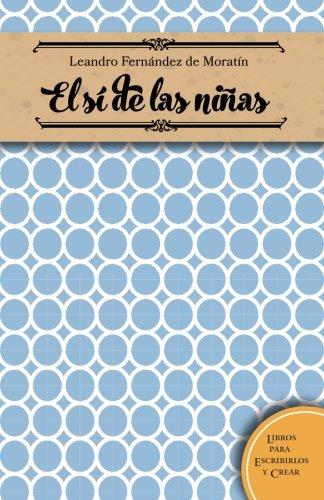 9781515398448: El si de las niñas (Spanish Edition)