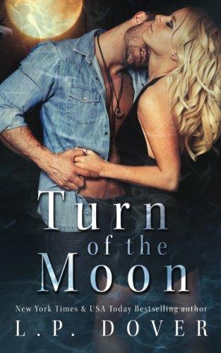 9781515398745: Turn of the Moon (A Royal Shifters novel) (Volume 1)